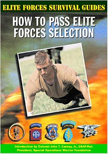Elite Forces Survival Guides: How to Pass Elite Forces Selection