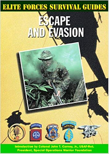 Elite Forces Survival Guides: Escape and Evasion