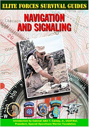 Elite Forces Survival Guides: Navigation and Signaling