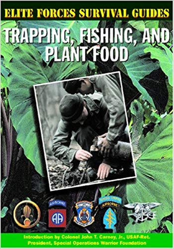 Elite Forces Survival Guides: Trapping, Fishing, and Plant Food