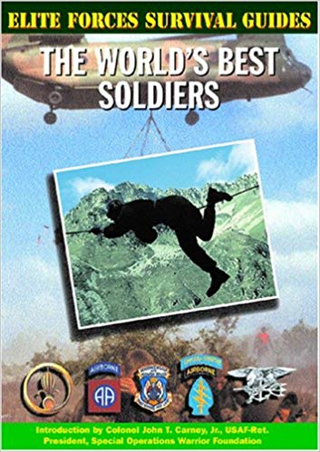 Elite Forces Survival Guides: The World's Best Soldiers