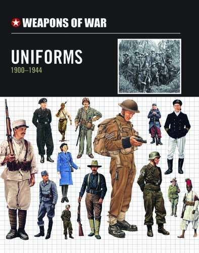 Uniforms 1900-1944 – Weapons of War