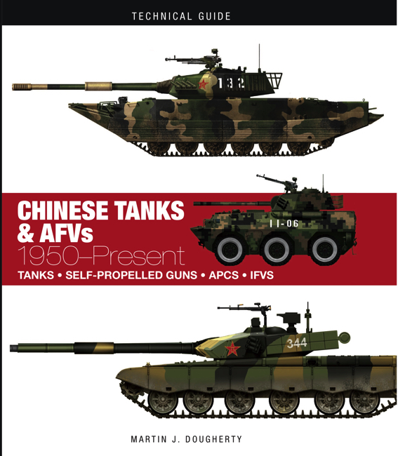 Chinese Tanks & AFVs: Technical Guide [128pp]