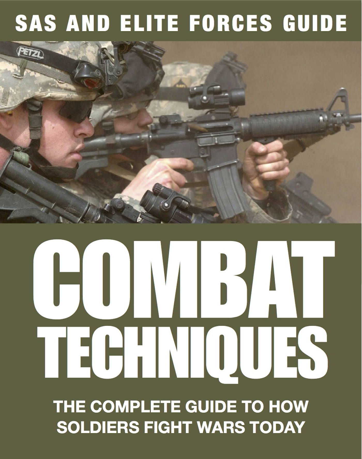 Combat Techniques: SAS & Elite Forces Guide