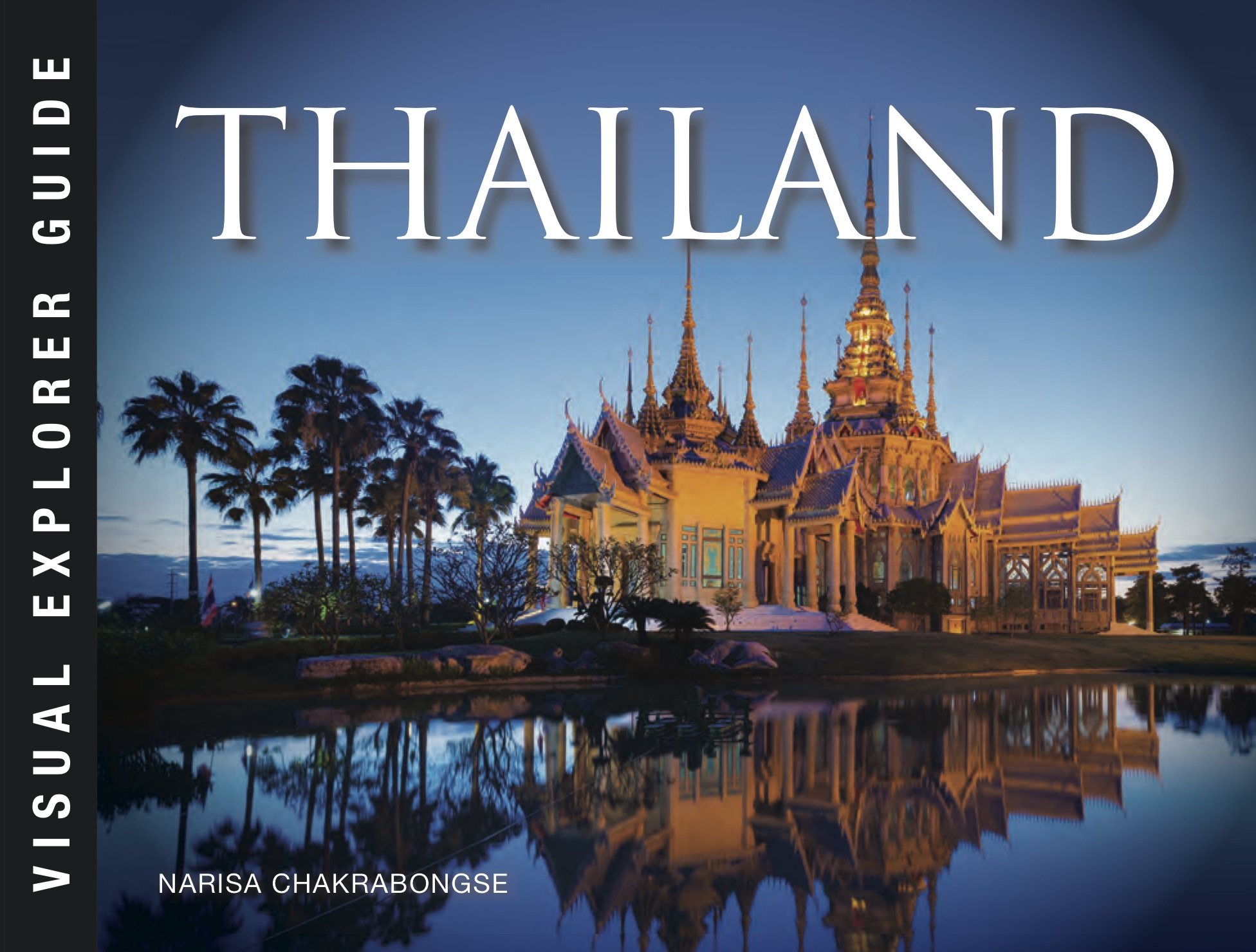 Thailand: Visual Explorer Guide