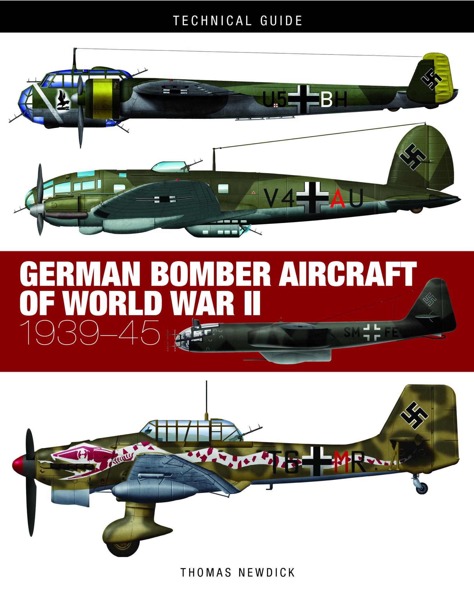 German Bomber Aircraft of World War II: Technical Guide [128pp]