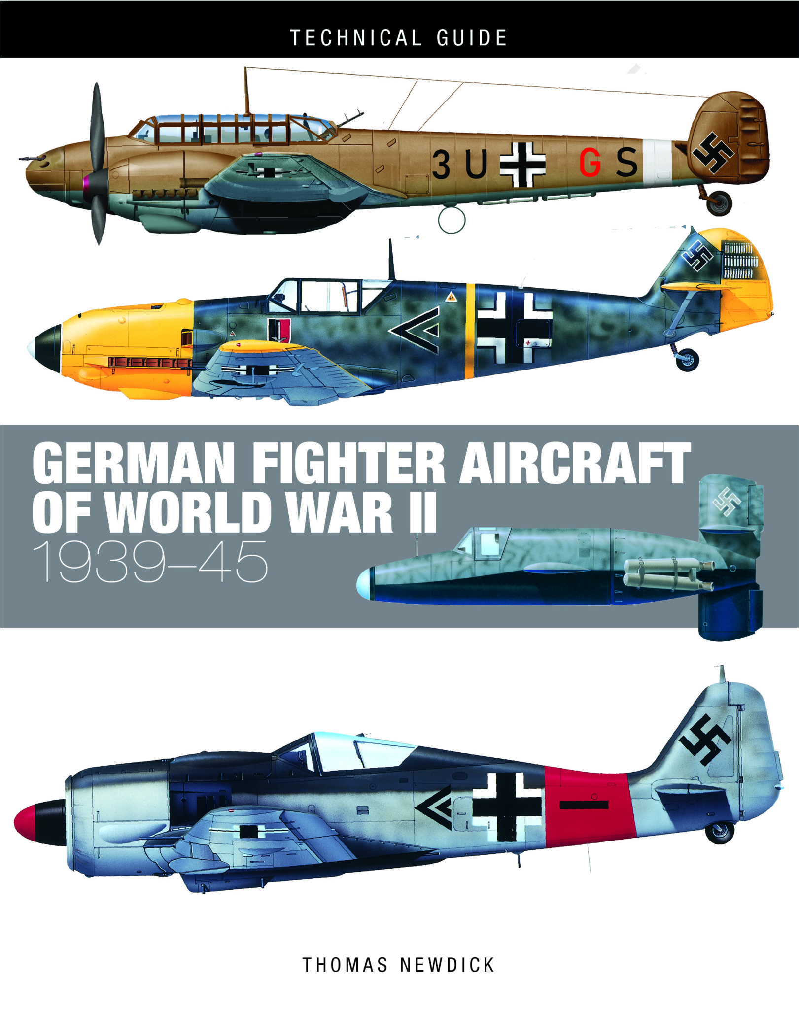 German Fighter Aircraft of World War II: Technical Guide [128pp]