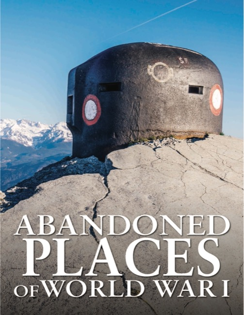 Abandoned places of WWI cover